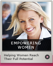 Empowering Women - Helping Women Reach Their Full Potential