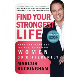 Strongest Life by Marcus Buckingham
